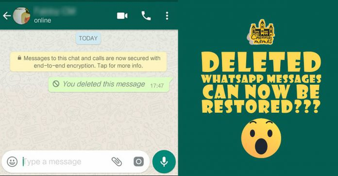 deleted whatsapp messages can now be retrieved chennai memes